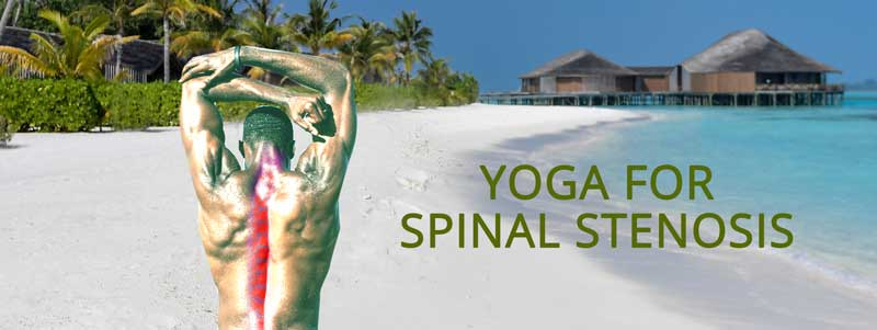 SPINAL STENOSIS EXERCISES YOGA POSES